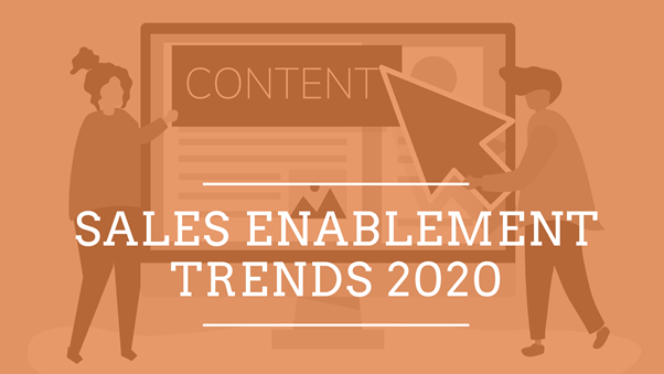 Sales enablement trends 2020